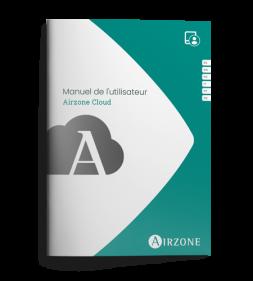 Manuel de l'utilisateur - Airzone Cloud